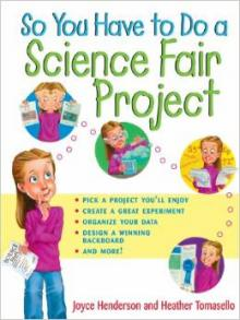 So You Have to Do a Science Fair Project book